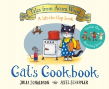 Cat's Cookbook : A new Tales from Acorn Wood story