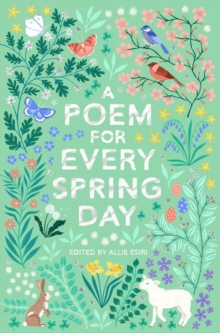 A Poem for Every Spring Day, Paperback / softback Book