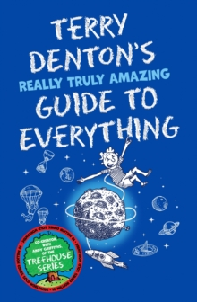 Terry Denton's Really Truly Amazing Guide to Everything, Paperback / softback Book