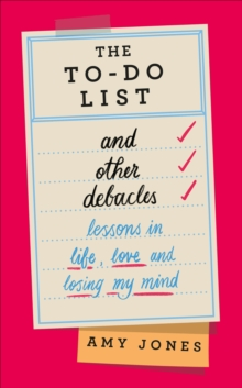 The To-Do List and Other Debacles, Hardback Book