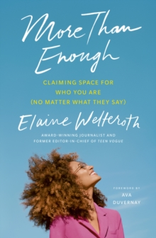 More Than Enough : Claiming Space for Who You Are (No Matter What They Say), Paperback / softback Book