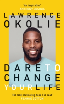 Dare to Change Your Life, Hardback Book