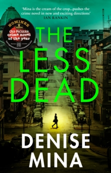 The Less Dead : Shortlisted for the COSTA Prize 2020