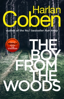 The Boy from the Woods : New from the #1 bestselling creator of the hit Netflix series The Stranger, Hardback Book