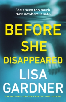 Before She Disappeared : From the bestselling thriller writer
