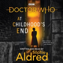 Doctor Who: At Childhood's End : Thirteenth Doctor Novel, eAudiobook MP3 eaudioBook