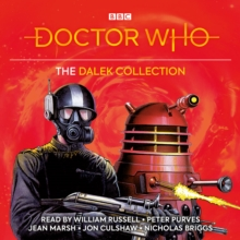 Doctor Who: The Dalek Collection : 1st, 3rd, 4th Doctor Novelisations, eAudiobook MP3 eaudioBook