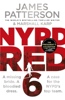 NYPD Red 6 : A missing bride. A bloodied dress. NYPD Red's deadliest case yet, Hardback Book