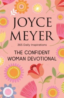The Confident Woman Devotional : 365 Daily Inspirations