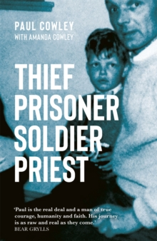 Thief Prisoner Soldier Priest, Paperback / softback Book