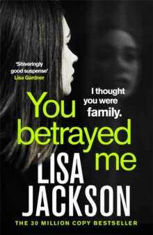 You Betrayed Me : The new gripping crime thriller from the bestselling author, Paperback / softback Book