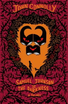 Samuel Johnson vs the Darkness Trilogy : The Gates, The Infernals, The Creeps