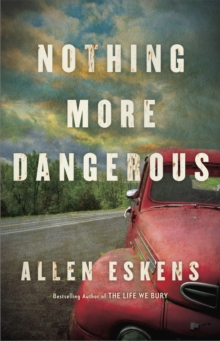Nothing More Dangerous, Paperback / softback Book