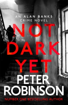 Not Dark Yet : DCI Banks 27