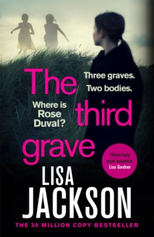 The Third Grave : the new gripping crime thriller from the New York Times bestselling author for 2021