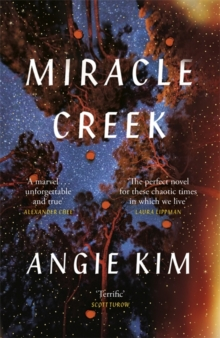 Miracle Creek: A 'most anticipated' book of 2019, Hardback Book