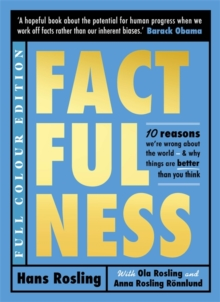Factfulness (Illustrated), Hardback Book