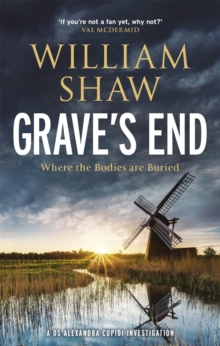 Grave's End : the brilliant third book in the DS Alexandra Cupidi investigations, Hardback Book
