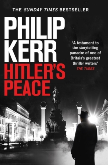 Hitler's Peace : gripping alternative history thriller from a global bestseller, Paperback / softback Book
