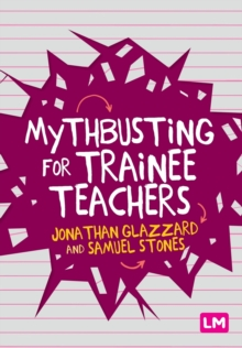 Mythbusting for Trainee Teachers