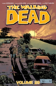 The Walking Dead Volume 29 : Lines We Cross, Paperback Book