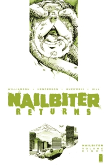 Nailbiter, Volume 8: Horror in the Sun