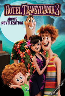 Hotel Transylvania 3 Movie Novelization, Paperback Book