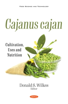 Cajanus cajan: Cultivation, Uses and Nutrition, PDF eBook