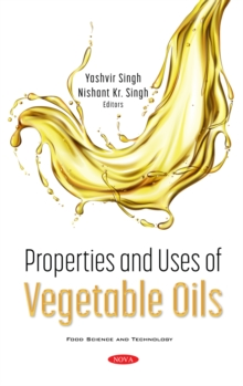 Properties and Uses of Vegetable Oils