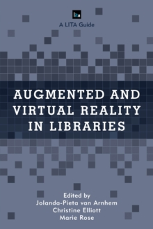 Augmented and Virtual Reality in Libraries, Paperback / softback Book