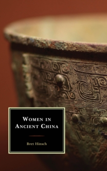 Women in Ancient China, Hardback Book