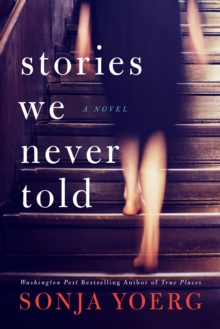 Stories We Never Told, Paperback / softback Book