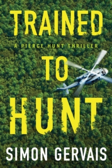 Trained to Hunt, Paperback / softback Book
