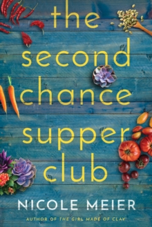 The Second Chance Supper Club, Paperback / softback Book