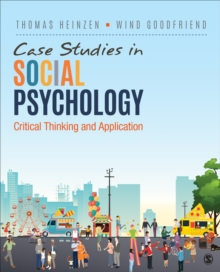 Case Studies in Social Psychology : Critical Thinking and Application, Paperback / softback Book