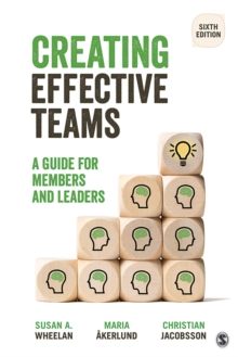 Creating Effective Teams : A Guide for Members and Leaders