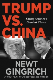 America's Greatest Challenge : Confronting the Chinese Communist Party