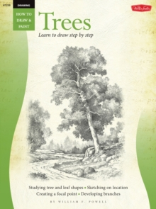Drawing: Trees with William F. Powell : Learn to Paint Step by Step, Paperback / softback Book