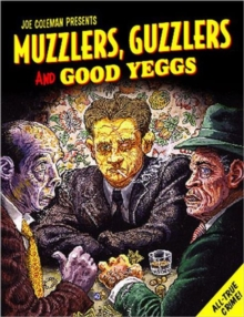 Muzzlers, Guzzlers and Good Yeggs, Paperback Book