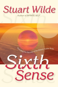 Sixth Sense : Including the Secrets of the Etheric Subtle Body, Paperback Book