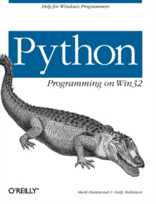 Python Programming on Win32, Paperback Book