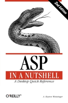 ASP in a Nutshell : A Desktop Quick Reference, Paperback Book