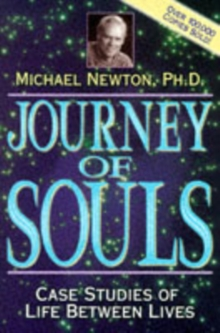 Journey of Souls : Case Studies of Life Between Lives, Paperback Book