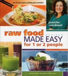 Raw Food Made Easy for 1 or 2 People, Paperback Book