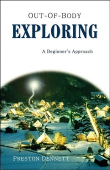 Out-Of-Body Exploring : A Beginners Approach, Paperback / softback Book