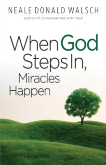 When God Steps in, Miracles Happen, Paperback Book