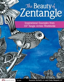 The Beauty of Zentangle, Paperback Book