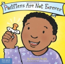 Pacifiers Are Not Forever, Hardback Book
