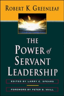 The Power of Servant-Leadership, Paperback Book