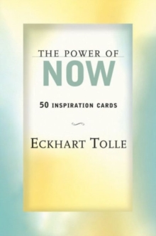 The Power of Now : Meditations and Affirmations for Living the Liberated Life, Miscellaneous print Book